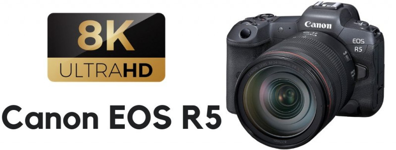 canon r5 8k camera, the first 8k camera from canon that can record in 8k